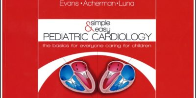 Simple & Easy Pediatric Cardiology - AVAILABLE NOW!